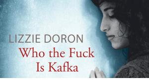 """Cover of """"Who the fuck is Kafka?"""" by Lizze Doron (published by dtv premium)"""