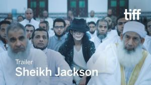 "Extract from the film ""Sheikh Jackson"" (source: YouTube)"