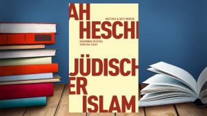 "Cover of Susannah Heschelʹs ""Jewish Islam"" (published in German by Matthes & Seitz; source: SWR)"