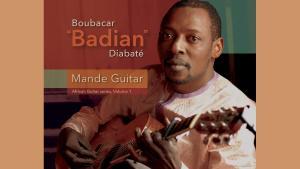 "Cover of Boubacar ""Badian"" Diabate's ""Mande Guitar: African Guitar Series Vol 1""(source: Lion Songs Records)"