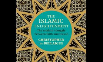 """The Islamic Enlightenment"" by Christopher de Bellaigue (published by Bodley Head)"