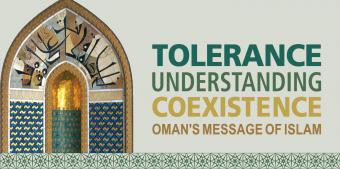 Oman's touring exhibition: 'Tolerance, Understanding and Coexistence – Oman's Message of Islam'