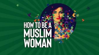 "BBC Radio 4's ""How to be a Muslim woman"" (source: bbc.co.uk)"