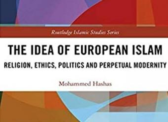 "Extract of the cover of Mohammed Hashas ""The Idea of European Islam"" (published by Routledge)"