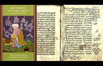 "Ibn Tufayl's ""Hayy ibn Yaqzan"" in translation; and the first two pages of a manuscript containing the text of Ibn Tufayl's Hayy ibn Yaqzan, Ms. Istanbul, Ayasofya 04807-001 (source: muslimheritage.com)"